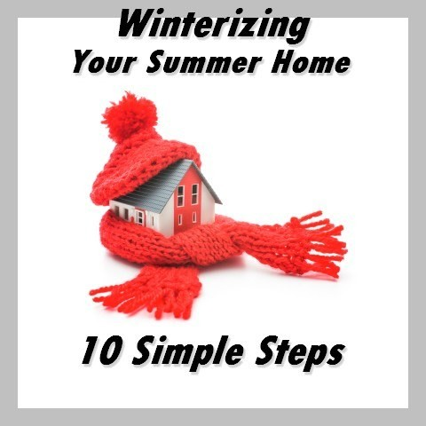 Winterizing Your Summer Home