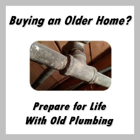 Buying an Older Home? Prepare for Life With Old Plumbing